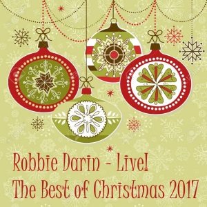 The Best of Christmas 2017 Live!