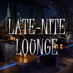Late-Nite Lounge