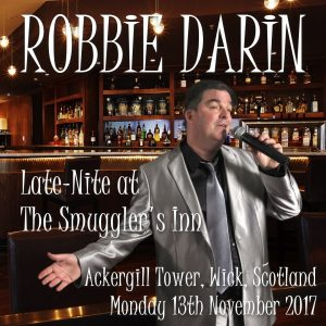 Robbie Darin - Late-Nite at Ackergill '17