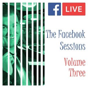 The Facebook Sessions Vol.3